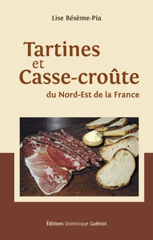 Tartines et casse-croute du Nord-Est de la France