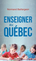 Vente EBooks : Enseigner au Québec  - Normand Baillargeon