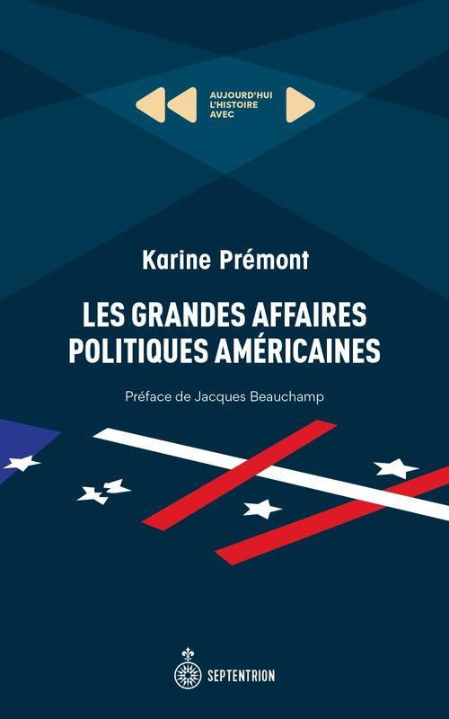 Grandes Affaires politiques américaines (Les)