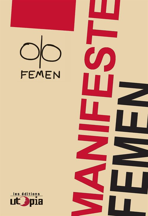 Femen ; manifeste
