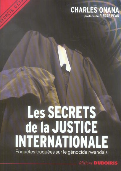 Les secrets de la justice internationale