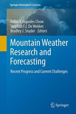 Mountain Weather Research and Forecasting  - Fotini K. Chow - Stephan F.J. De Wekker - Bradley J. Snyder