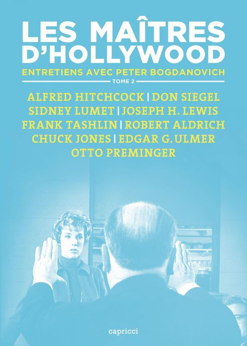 Les maitres d'Hollywood t.2 ; entretiens