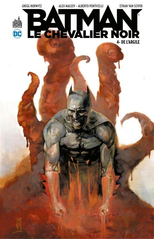 Batman - Le Chevalier Noir - Tome 4 - De l'argile