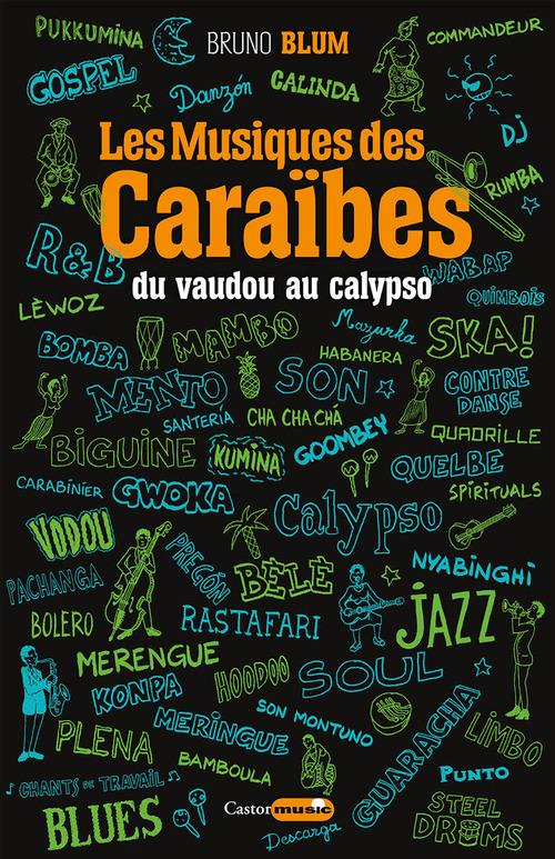 les musiques des Caraïbes t.1 : du vaudou au calypso