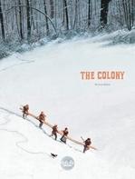 The Colony  - Nicolas Debon