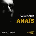 Vente AudioBook : Anaïs  - Fabrice PAPILLON