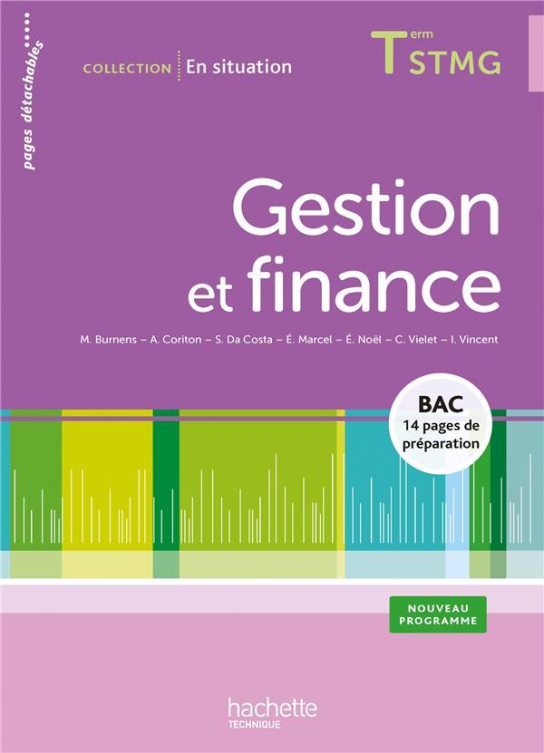 Gestion Et Finance ; Terminale Stmg ; Livre De L'Eleve