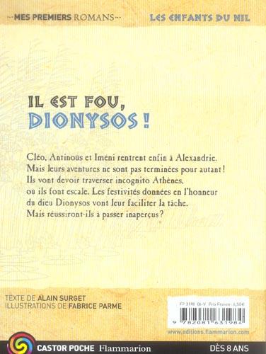 Les enfants du Nil T.8 ; il est fou, Dionysos !