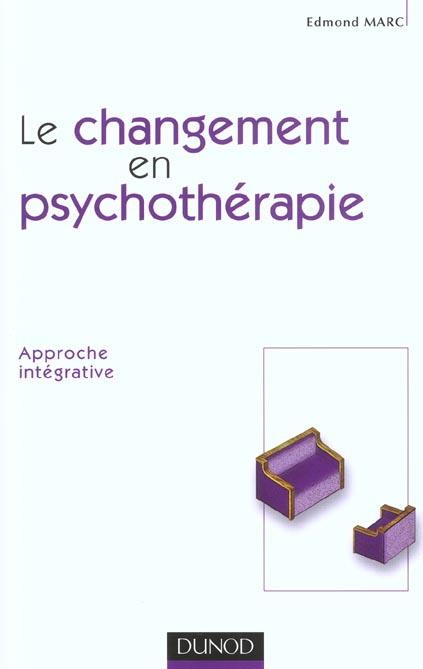 Le changement en psychotherapie - approche integrative