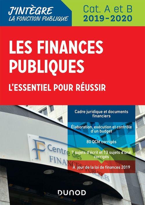 Les finances publiques ; l'essentiel pour réussir ; catégories A et B (édition 2019/2020)