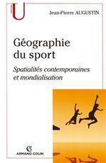 géographie du sport ; spatialités contemporaines et mondialisation