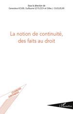 La notion de continuité, des faits au droit  - Guillaume Le Floch