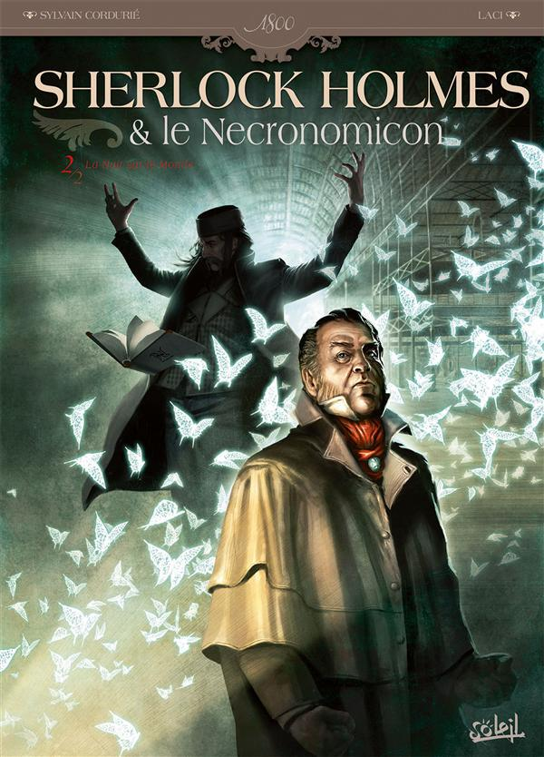 Sherlock Holmes et le Necronomicon t.2 ; la nuit sur le monde