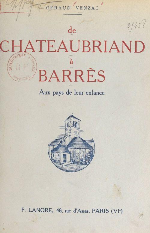 De Chateaubriand à Barrès  - Geraud Venzac