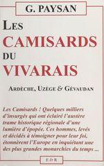 Les Camisards du Vivarais  - Albert Desmarest - Georges Paysan