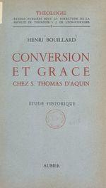 Conversion et grâce chez Saint Thomas d'Aquin