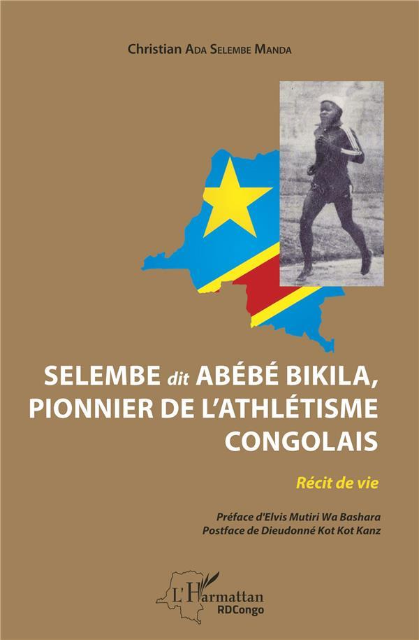Selembre dit Abébé Bikila, pionnier de l'athlétisme congolais