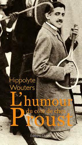 L'humour du côté de chez Proust