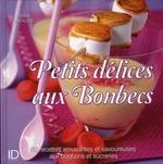 Vente Livre Numérique : Petits délices aux bonbecs  - Fanny Matagne