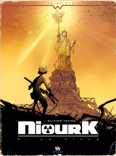 Niourk T.2 ; la ville