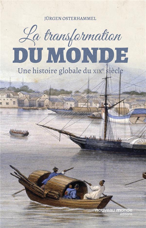 La transformation du monde au XIXe siècle