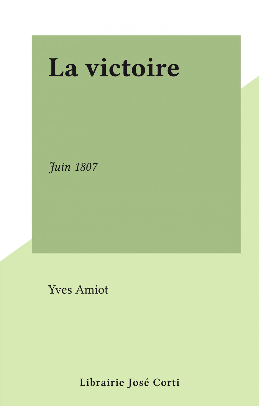La victoire  - Yves Amiot