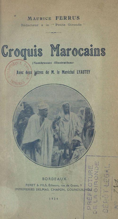 Croquis marocains, nombreuses illustrations