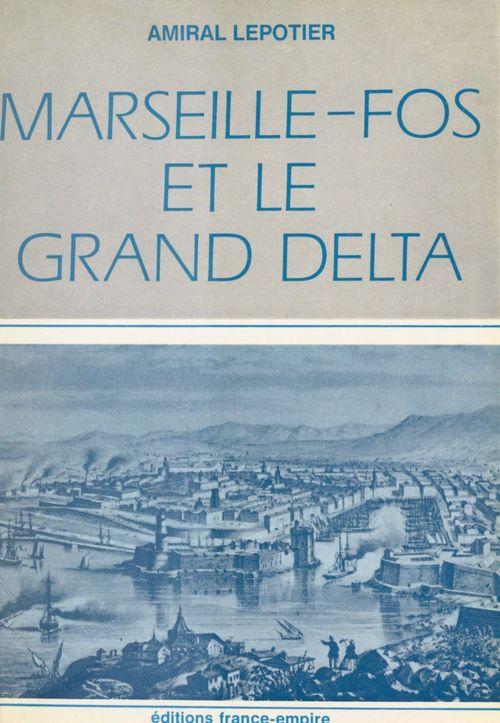Marseille-Fos et le grand delta
