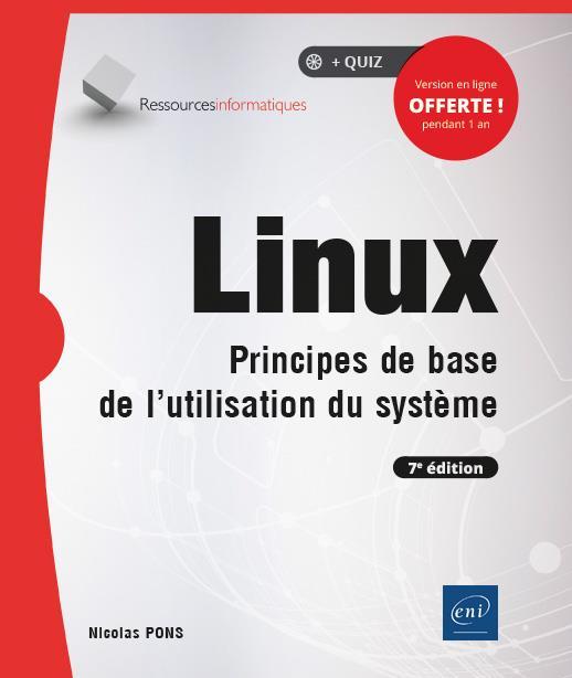 Linux ; principes de base de l'utilisation du système (7e édition)