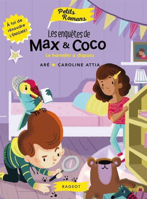 Les enquêtes de Max et Coco ; le hamster a disparu