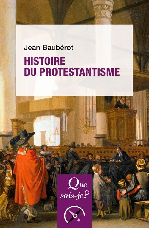 Histoire du protestantisme (10e édition)