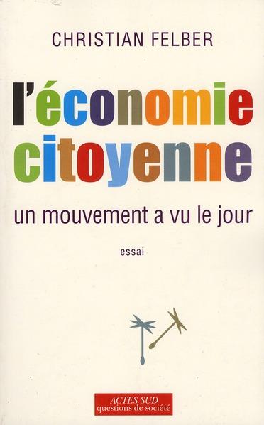 L'économie citoyenne ; un mouvement a vu le jour