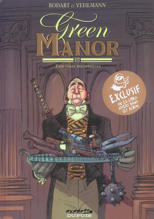 Green manor T.3 ; fantaisies meurtrières