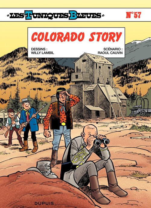 Les Tuniques Bleues t.57 ; Colorado story