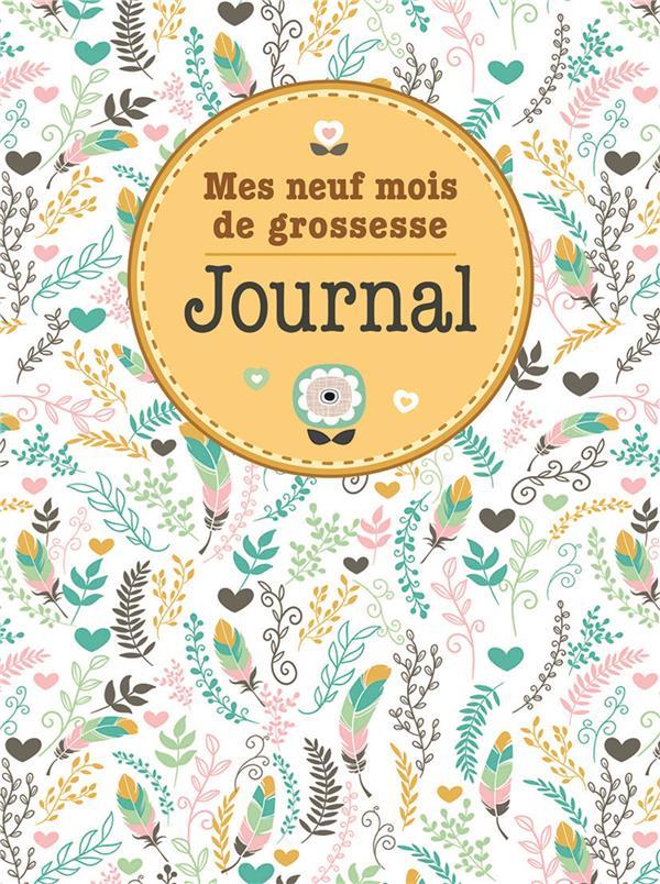 Journal mes neuf mois de grossesse