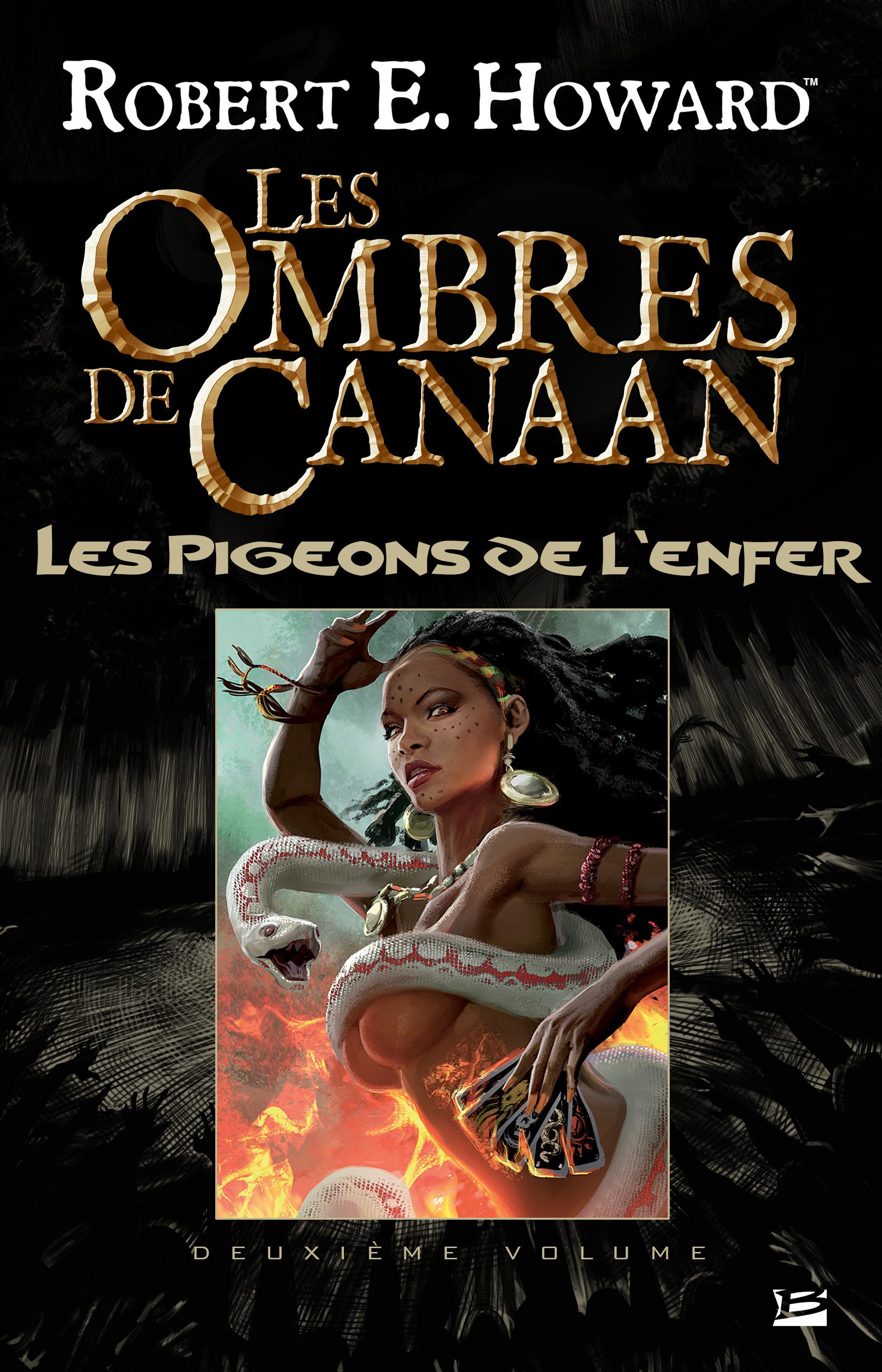 Les ombres de Canaan ; les pigeons de l'enfer