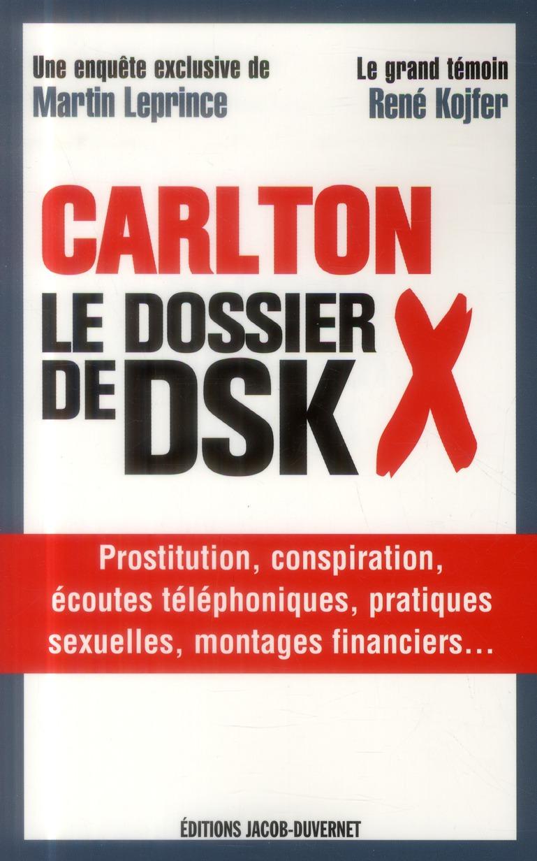 Carlton le dossier X de DSK
