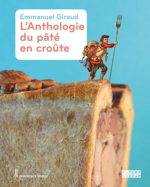 L'anthologie du pâté en croûte