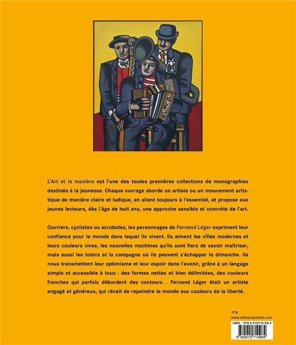 Fernand Léger ; la parade des couleurs