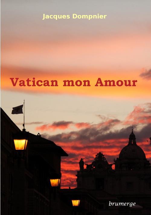 Vatican mon amour
