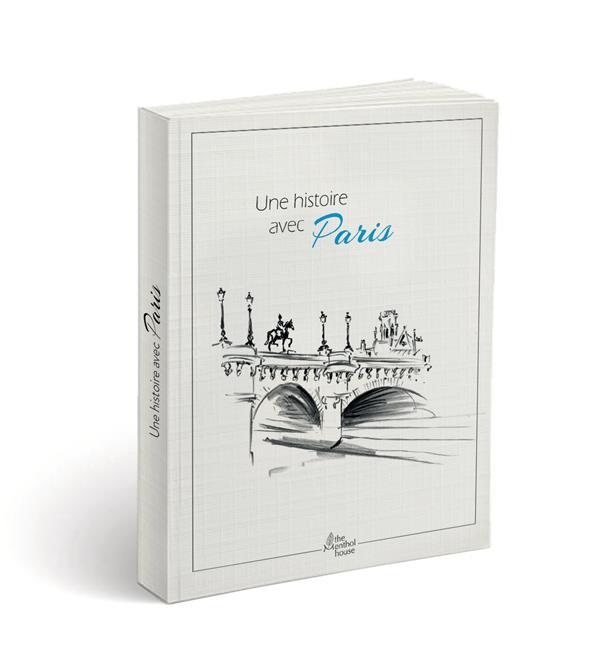 Une histoire avec Paris ; Pont Neuf