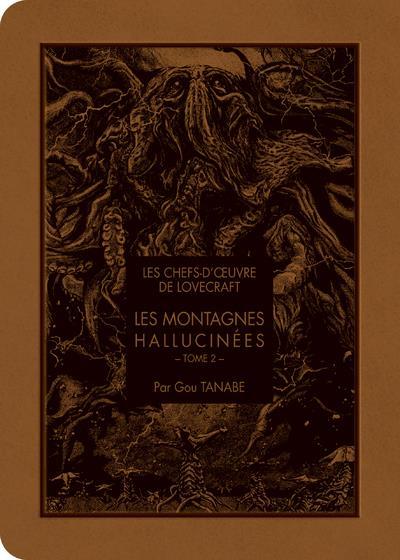 Les chefs d'oeuvre de Lovecraft T.2 ; les montagnes hallucinées