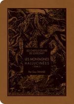 Couverture de Les Montagnes Hallucinees - Les Chefs D'Oeuvre De Lovecraft - Les Montagnes Hallucines T02 - Vol02