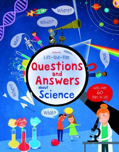 SCIENCE - LIFT-THE-FLAP QUESTIONS & ANSWERS