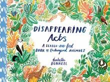 Disappearing acts a search-and-find book of endangered animals /anglais