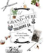 Vente Livre Numérique : Mon grand-père faisait toujours ça...  - Catherine Maillet