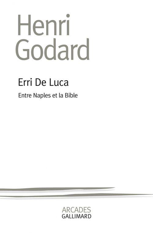 Erri de Luca, entre Naples et la Bible