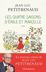 Vente Livre Numérique : Les 4 saisons d'Emile et Marcelle  - Jean-Luc Petitrenaud