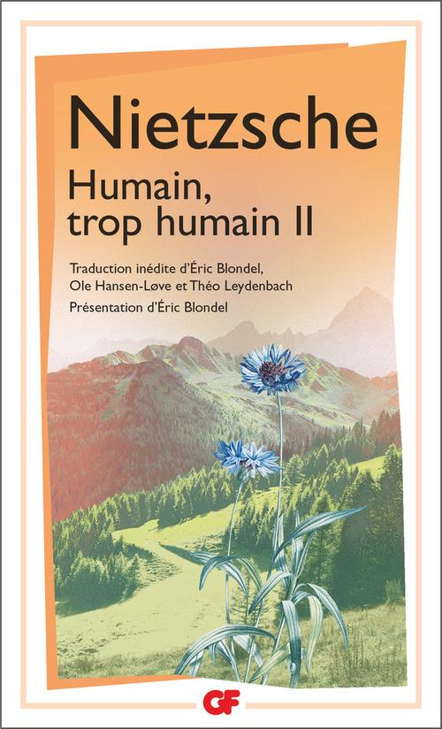 Humain, trop humain (Tome 2)